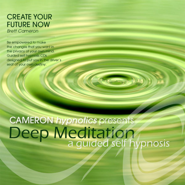 Deep Meditation - A Guided Self Hypnosis - Cameron Hypnotics, Newcastle