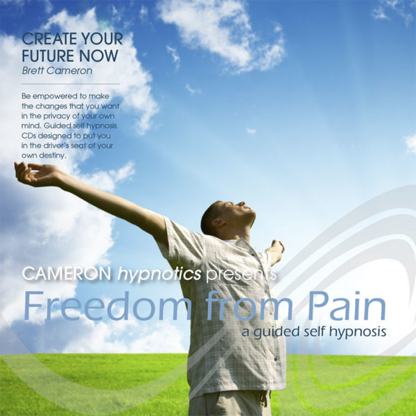 Freedom from Pain - A Guided Self Hypnosis, Cameron Hypnotics