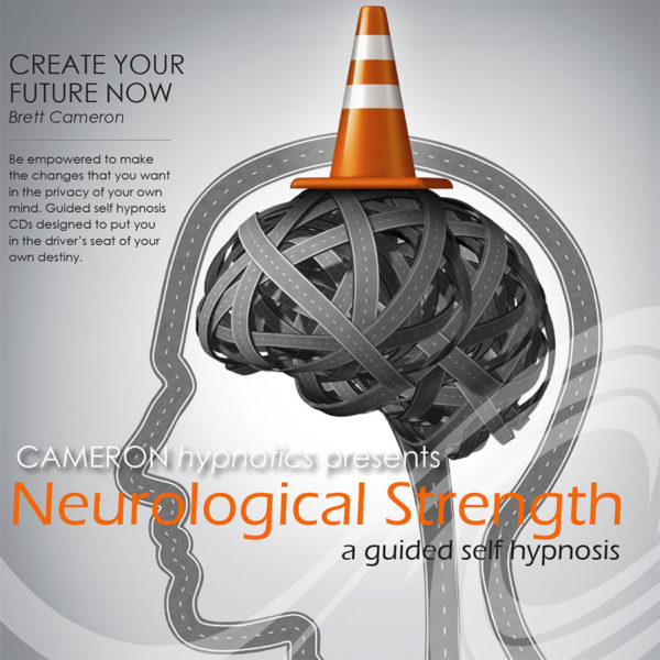 Neurological Strength - A Guided Self Hypnosis - Cameron Hypnotics, Newcastle