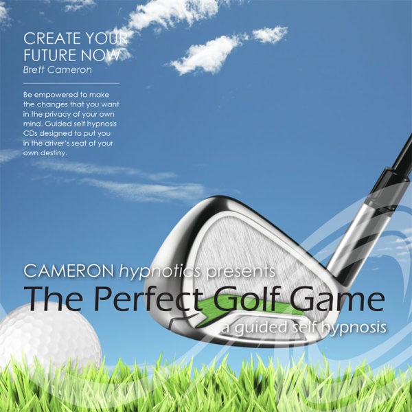 The Perfect Golf Game - A Guided Self Hypnosis - Cameron Hypnotics, Newcastle