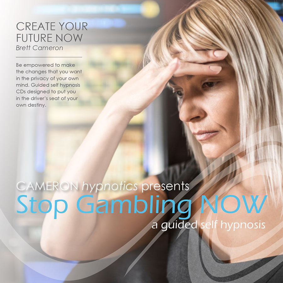 Stop Gambling Now - A Guided Self Hypnosis - Cameron Hypnotics, Newcastle
