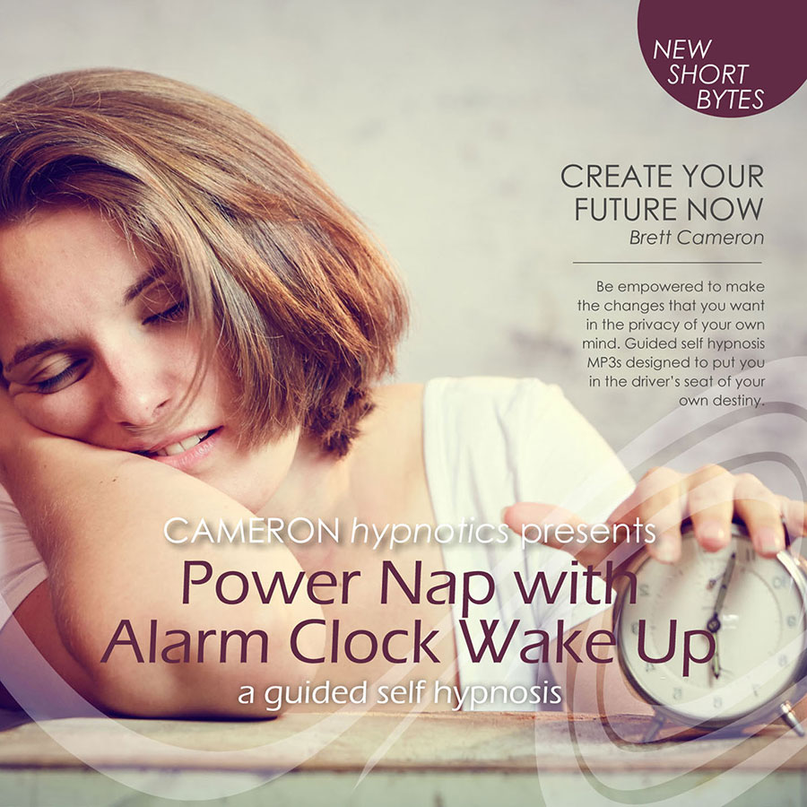 Power Nap with Alarm Clock Wake Up - - A Guided Self Hypnosis, Cameron Hypnotics