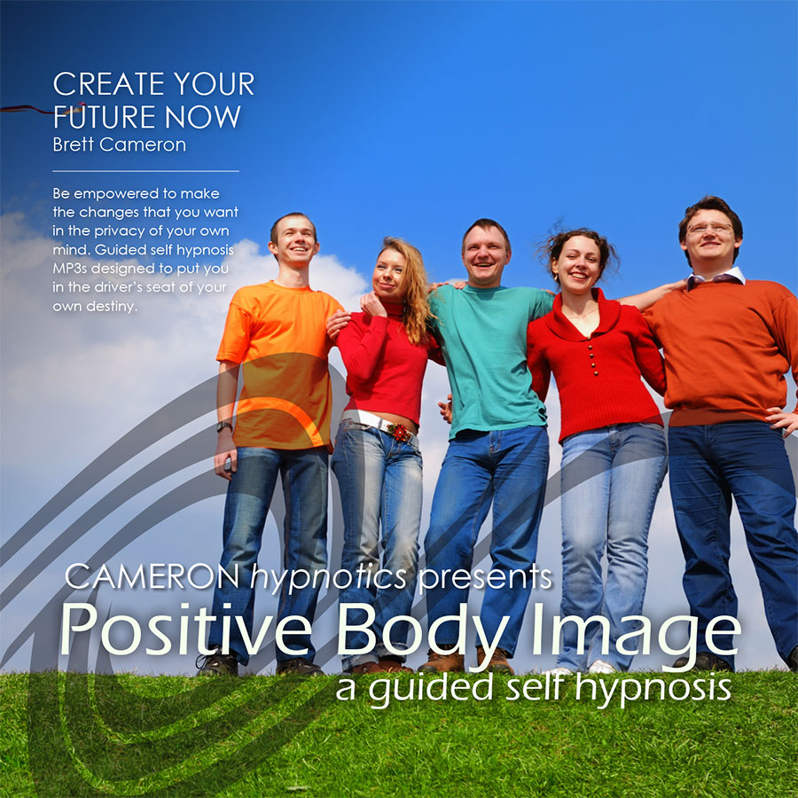 Positive Body Image - A Guided Self Hypnosis - Cameron Hypnotics, Newcastle