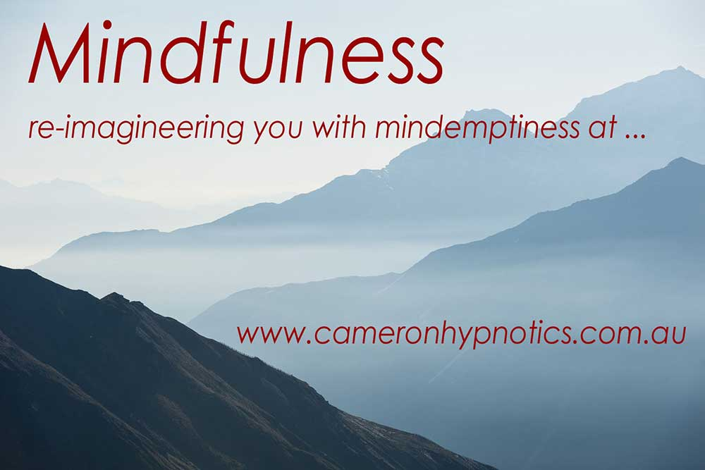 Cameron Hypnotics, Newcastle Hypnotherapy, Mindfulness